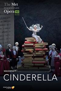 Poster of The Metropolitan Opera: Cinderella En...