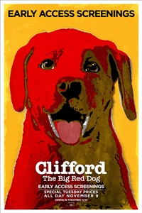 Clifford The Big Red Dog Early Access Screenings